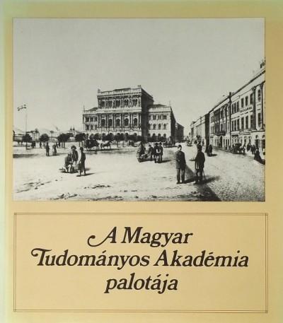Rózsa György - A Magyar Tudományos Akadémia palotája