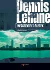 Dennis Lehane - Megszentelt �letek
