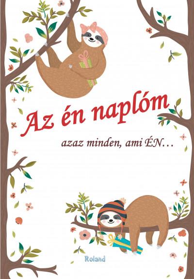 Lengyel Orsolya  (Szerk.) - Az én naplóm (állatos borító)