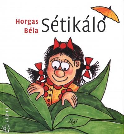 Horgas Béla - Sétikáló