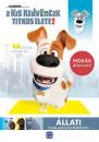 - A kis kedvencek titkos élete 2. - Állati foglalkoztatókönyv