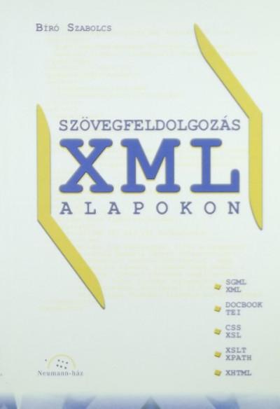 Bíró Szabolcs - Szövegfeldolgozás XML alapokon