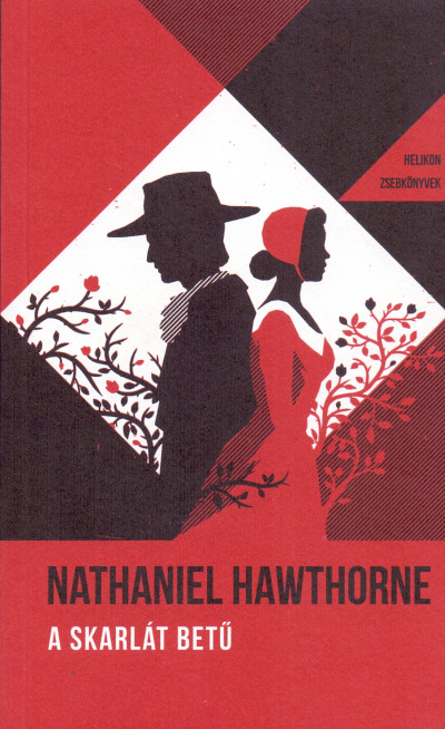 Nathaniel Hawthorne - A skarlát betű