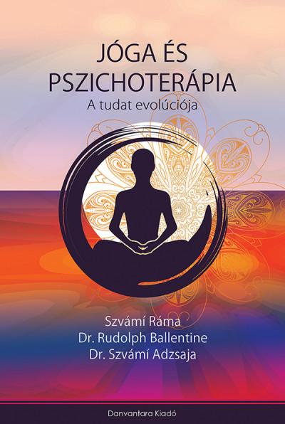 Dr. Szvámí Adzsaja - Rudolph Ballentine - Szvámi Ráma - Jóga és Pszichoterápia