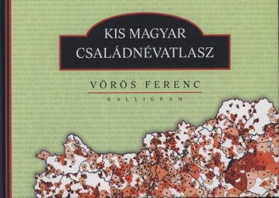 Vörös Ferenc - Kis magyar családnévatlasz
