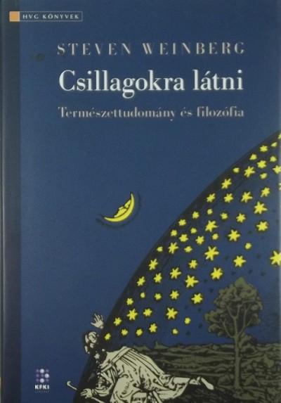 Steven Weinberg - Csillagokra látni