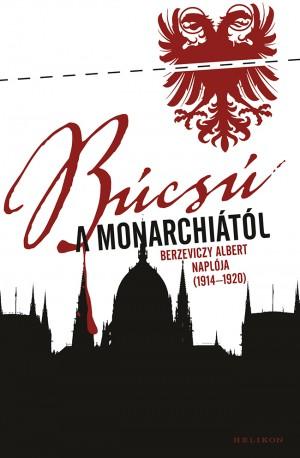- B�cs� a Monarchi�t�l
