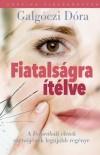 Galg�czi D�ra - Fiatals�gra �t�lve