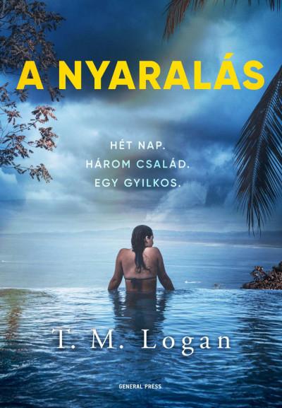 T. M. Logan - A nyaralás