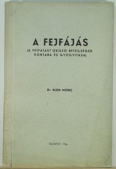 Dr. Klein Móric - A fejfájás
