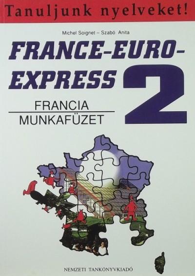 Michel Soignet - Szabó Anita - France-Euro Express 2.