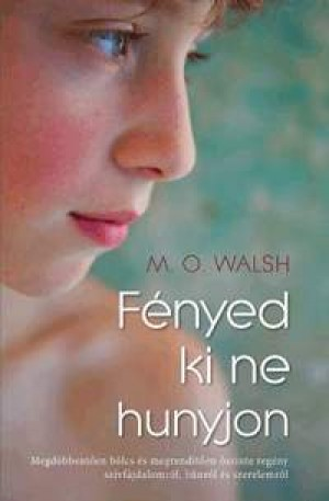 M.O. Walsh - F�nyed ki ne hunyjon