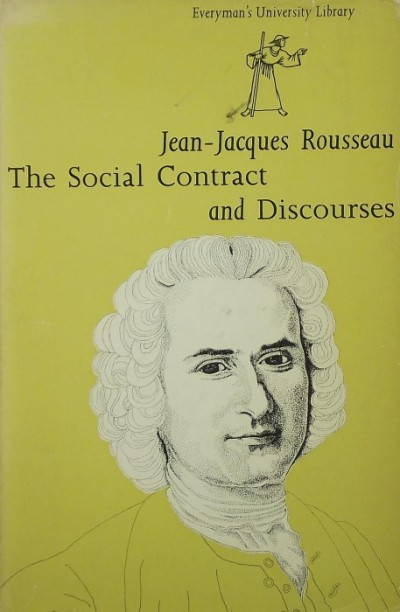 Jean-Jacques Rousseau - The Social Contract and Discourses