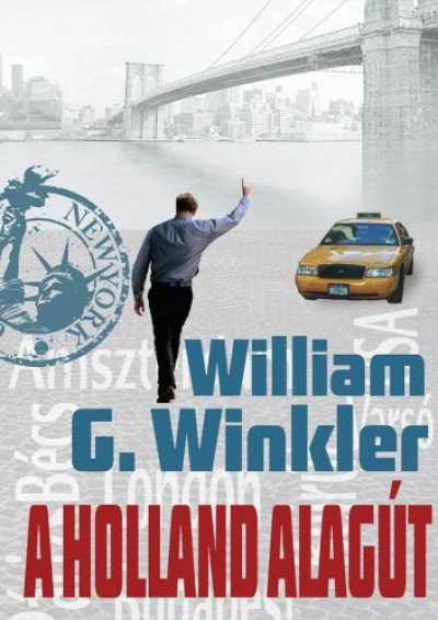 Winkler William G. - A Holland alagút
