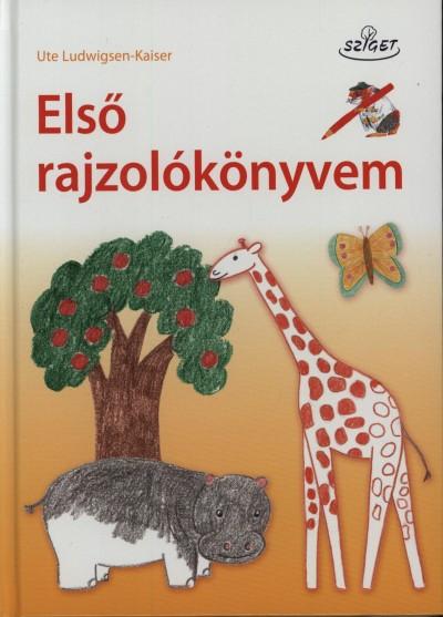 Ludwigsen-Kaiser Ute - Első rajzolókönyvem