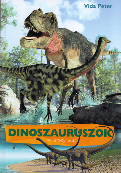 Vida Péter - Dinoszauruszok