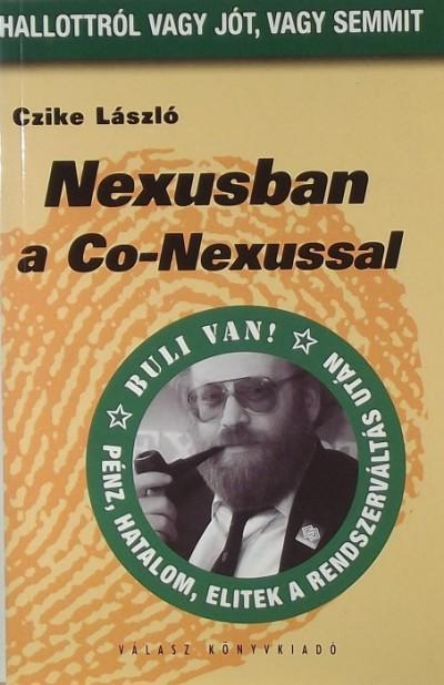 Czike László - Nexusban a Co-Nexussal