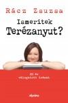 R�cz Zsuzsa - Ismeritek Ter�zanyut?
