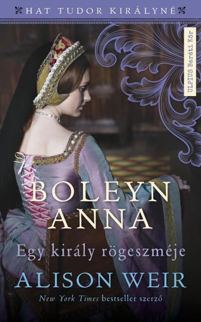Alison Weir - Boleyn Anna