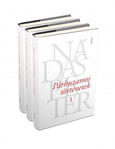 Nádas Péter - Párhuzamos történetek I-III.