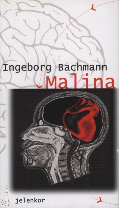 Ingeborg Bachmann - Malina
