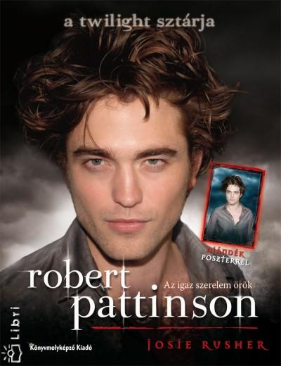 Josie Rusher - Robert Pattinson