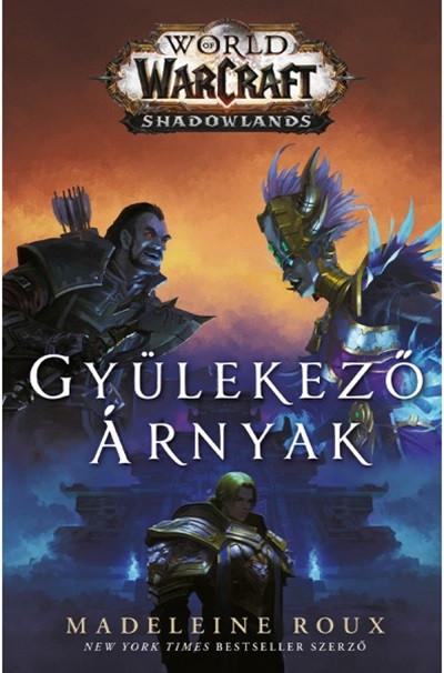 Madeleine Roux - World of Warcraft - Shadowlands: Gyülekező árnyak