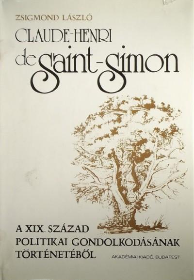 Zsigmond László - Claude-Henri de Saint-Simon