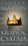 George R. R. Martin - Kir�lyok csat�ja