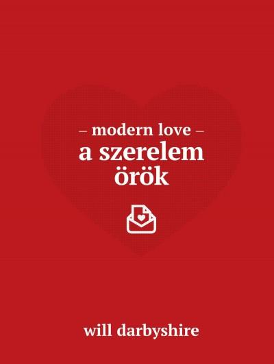 Will Darbyshire - Modern love - A szerelem örök