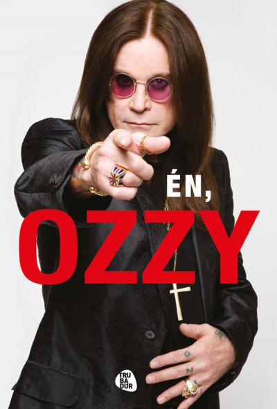 Chris Ayres - Ozzy Osbourne - Én, Ozzy