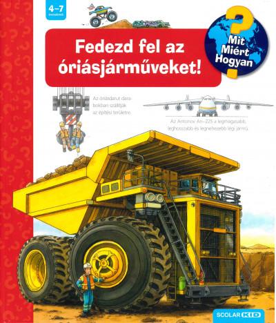 Susanne Gernhäuser - Fedezd fel az óriásjárműveket!