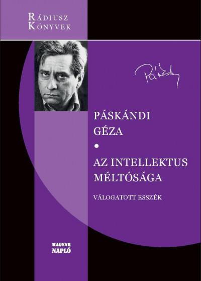 Páskándi Géza - Az intellektus méltósága