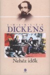 Charles Dickens - Neh�z id�k