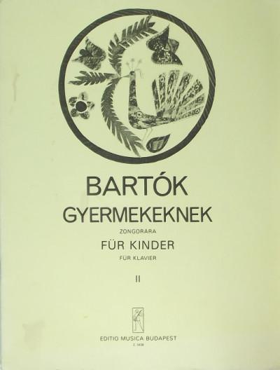 Bartók Béla - Gyermekeknek II.