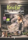 Steiner Kristóf - Kristóf titkos receptjei