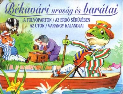 Kenneth Grahame - Békavári uraság és barátai (4 db könyv egy dobozban)