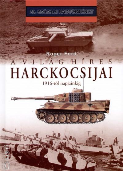 Roger Ford - A világ híres harckocsijai