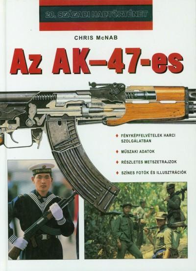 Chris Mcnab - Az AK-47-es