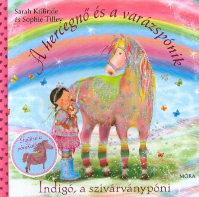 Sarah Kilbride - Indigó, a szivárványpóni