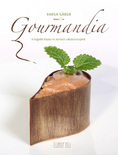 Varga Gábor - Gourmandia