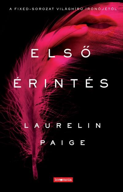 Laurelin Paige - Első érintés