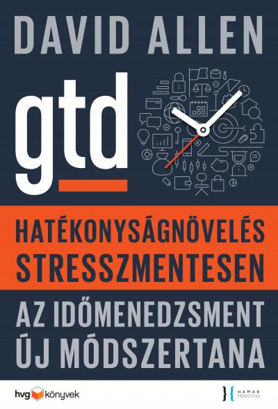 David Allen - Hatékonyságnövelés stresszmentesen