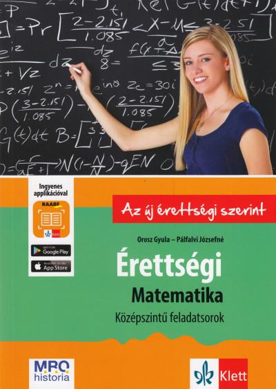 Orosz Gyula - Pálfalvi Józsefné - Érettségi - Matematika középszintű feladatsorok