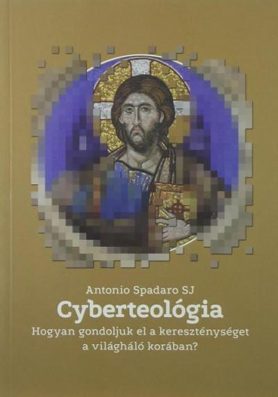 Antonio Spadaro - Cyberteológia