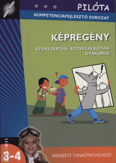 Baloghné Ebner Orsolya - Képregény - Szövegértési, szövegalkotási gyakorló