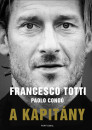 Paolo Condó - Francesco Totti - A kapitány