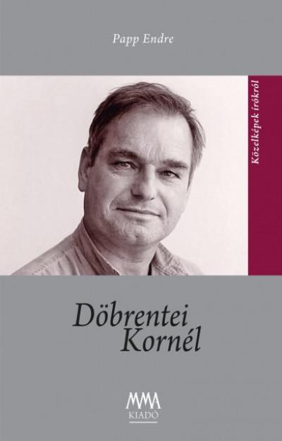 Papp Endre - Döbrentei Kornél