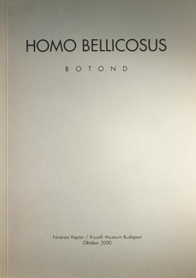 - Homo Bellicosus Botond
