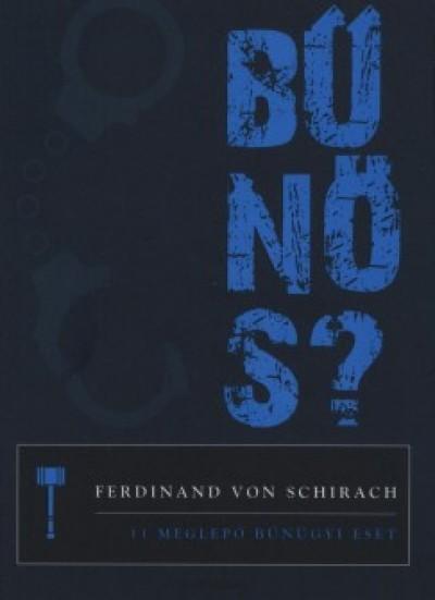 Ferdinand Von Schirach - Bűnös?
